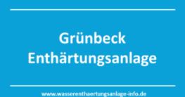 Grünbeck Enthärtungsanlage - Ratgeberartikel