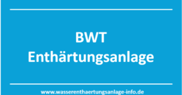 BWT Enthärtungsanlage